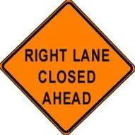 "Right Lane Closed  - 48"" x 48"" Super-bright SIGNUP RLC48SB"