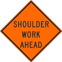 "SIGNUP SWA48SB Shoulder Work Ahead - 48"" x 48"" Super-bright"