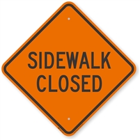 "Sidewalk Closed Construction Sign- 48"" x 48"" Non-Reflective"